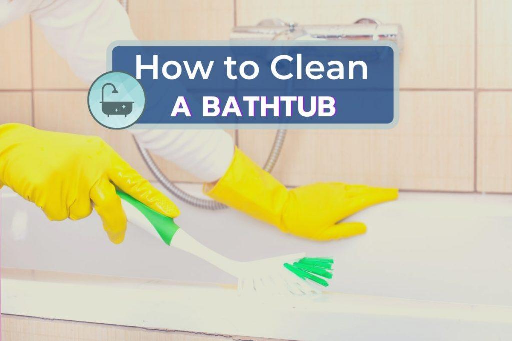 Hand-Cleaning a Bathtub